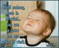 Favorite Quotes, Best Quotes, Funny Quotes, Remember Quotes, Dutch Quotes, Verse, Love Words, Funny Faces, Slogan