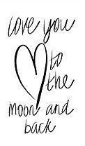 To the moon and back♡