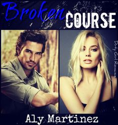 Broken Course (Wrecked and Ruined, 3) by Aly Martinez #DirtyGirlRomance