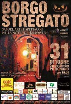 Borgo Stregato, nella notte di Halloween il 31 ottobre 2014 nel centro storico di Putignano (Ba) la 2^ edizione. Ingresso Libero