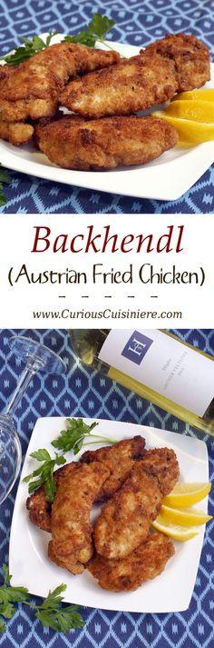 Backhendl (Austrian Fried Chicken) and Grüner Veltliner #winePW : curiouscuisiniere