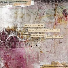 Digital art journal layout by litabells:  Don't Be Afraid, via Flickr.