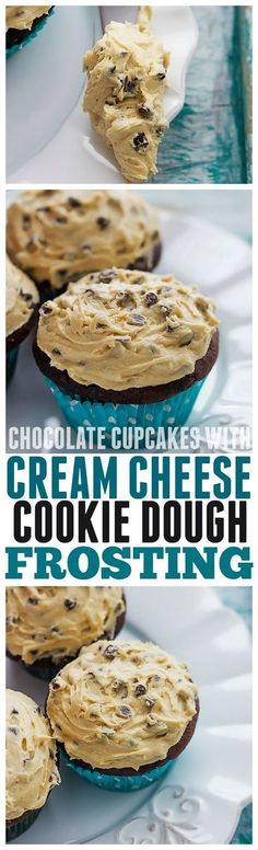Perfect Chocolate Chip Cupcakes with the absolute BEST Cream Cheese Cookie Dough Frosting!!! More