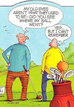 Funny Fridays! Enjoy this cartoon strip to brighten your day! Golf Humor, Senior Humor, Funny Golf, Tech Humor, Funny Cartoons, Funny Jokes, Hilarious, Cartoon Jokes, Hilarious Pictures