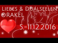Liebes- & Dualseelen ORAKEL 5. - 11.12.2016