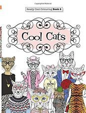 Really COOL Colouring Book 2: Cool Cats - An Adult Coloring Book for Grownups