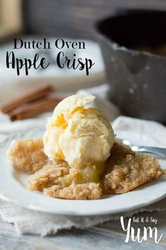 Dutch Oven Apple Crisp recipe- served with ice cream or whipped cream- great Thanksgiving dessert