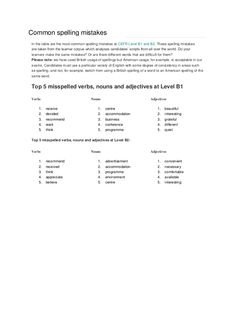 Common spelling mistakes In the table are the most common spelling mistakes at CEFR Level B1 and B2. These spelling mistak...