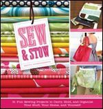 Sew & Stow: 31 Fun Sewing Projects to Carry, Hold, and Organize Your Stuff, Your Home, and Yourself! by Betty Oppenheimer. Looks more hip than most sewing books. Organization is good. Easy Sewing Projects, Sewing Projects For Beginners, Fun Projects, Sewing Hacks, Sewing Tutorials, Sewing Crafts, Sewing Patterns, Sewing Ideas, Sewing Tips