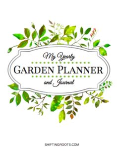 Thanks for subscribing to Shifting Roots! I hope you'll love your Free Garden Planner Printable. Click on the link below to download yours: Garden Planner 1 While you're planning out the garden of your dreams, come on over to the Growing Roots Garden Community on Facebook. There you can ask questions, get advice, share pictures …