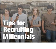 How Millennials are Changing the Real Estate Game Part II: Recruiting tips for reaching the younger generation and why it matters