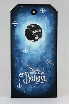 Anything Is Possible | Visible Image created by Veerle Moreels - Believe - moon stamp
