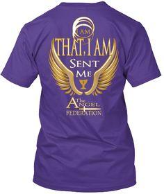 I Am That, I Am Sent Me A The Ngel Federation Purple T-Shirt Back