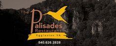 Farm to Table, The Palisades Restaurant, Eggleston, VA