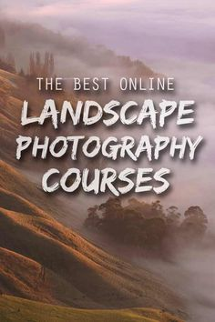 Four of the best online landscape photography courses and tutorials from beginner to expert, including video workshops and ebooks you can take from home. #landscapephotography