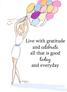 Live with gratitude and celebrate... - Rose Hill Designs: Heather Stillufsen