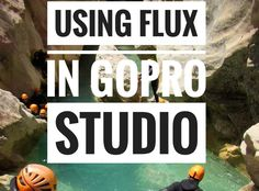Flux is a function of GoPro Studio that allows you to apply ultra-smooth slow motion to your footage regardless of what frame rate your footage was recorded in.  To understand how Flux works we need to first understand… Continue Reading →