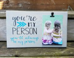 You're my Person Picture Frame gift Gift for friend by 213Designs