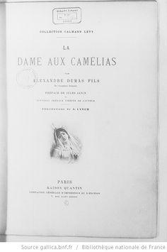 Portrait de Marguerite Gautier [Illustrations de La Dame aux camélias] / Albert Lynch, dess. ; Augustin Massé, Champollion, Gaujean, grav. ; Alexandre Dumas fils, aut. du texte - 2. (http://gallica.bnf.fr/ark:/12148/btv1b2200175d)