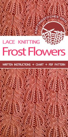 KnittingStitches -- LEARN HOW TO KNIT the Frost Flowers knitting stitch. Advanced Knitting Stitch Pattern. # learntoknit #knit