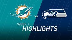 Week 1: Dolphins vs. Seahawks highlights - NFL Videos