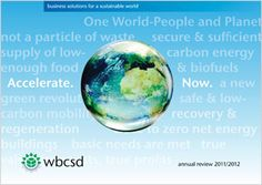 The World Business Council for Sustainable Development is my best hope for Our Future on Planet Earth.