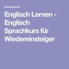 Englisch Lernen - Englisch Sprachkurs für Wiedereinsteiger