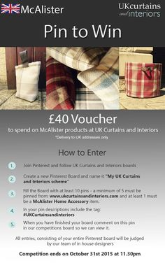 Take part in our free #Competition to win a £40 voucher to spend on McAlister products at UK Curtains and Interiors. Simply follow the steps above.: