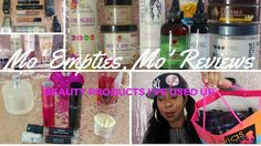 Mo Empties, Mo Reviews  | Beauty Product Empties Before #SummerSixteen