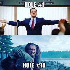 When your playing a rough course/round!