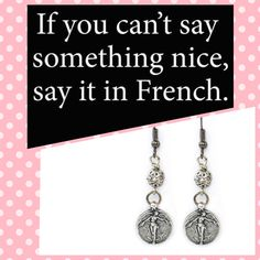 Ooh La La!..Everything Looks and Sounds Better in French:))...Victory Angel Earrings from The Paris in Love Collection..www.mistidawnaccessories.com