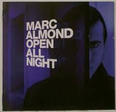 MARC ALMOND - Open All Night (Limited European Tour Edition)