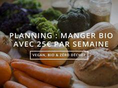 PLANNING : Manger bio & zéro déchet pour 25€ par semaine - For the Mermaids