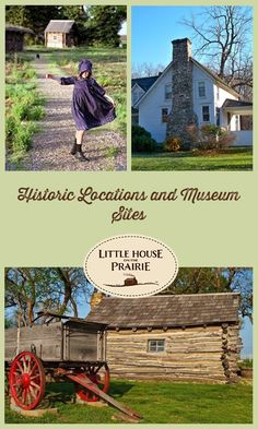 Historic locations and museum sites for Little House on the Prairie Fans! | www.littlehouseontheprairie.com
