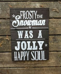 Holiday Sign! $15.00 Check out this item in my Etsy shop https://www.etsy.com/listing/211124899/frosty-the-snowman-christmas-sign-black