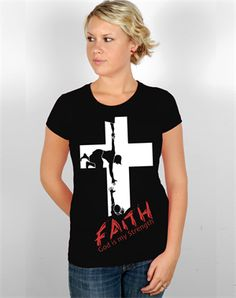 Want It! God Is My Strength - Christian Womens Shirts for $22.99 | C28.com