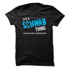 SPECIAL - It a SCHWAB thing      - #shirt refashion #pullover sweater. CHECK PRICE => https://www.sunfrog.com/Funny/SPECIAL--It-a-SCHWAB-thing-.html?68278