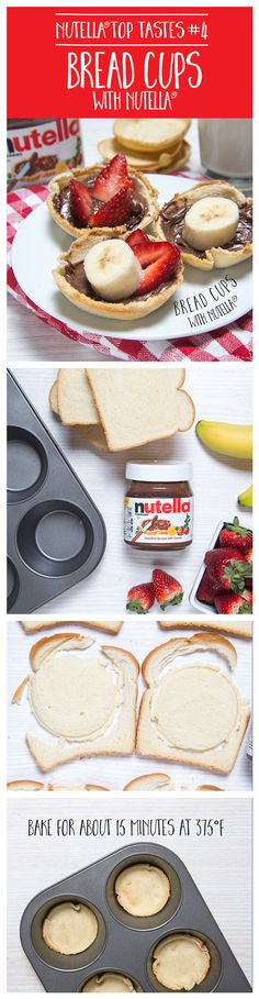 Use your muffin tin to turn regular bread into toasted cups. Once out of the oven, have fun filling them with Nutella® and your favorite fruit.