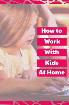 how to work with kids at home |work at home | WAHM | juggling kids and work | #kaizen #mompreneur #WAHM