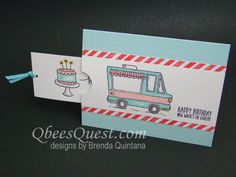 The Tasty Trucks stamp set (from the Sale-a-bration Rewards Catalog) makes really fun cards.  You can earn this stamp set free with a *5...