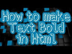 How to make text bold in HTML - YouTube