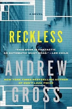 Reckless (Ty Hauck, #3) by Andrew Gross