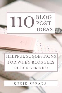 110+ blog post ideas to help when you run out of things to blog about! #blog #blogging