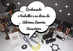 Conhecendo o trabalho e as dicas da Designer Adriana dos Santos Amorim