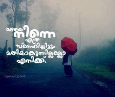 #instavalappottukal . . . #malayalam_quotes #malayalam #malayalee #wearemalayalees #keralam #malayalamtypography #lovemalayalam… Rain Quotes, Alone Quotes, Poem Quotes, True Quotes, Love Poems, Love Quotes For Him, Self Quotes, Woman Quotes, Intj