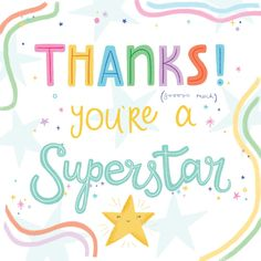 Superstar - Thank You Card #greetingcards #printable #diy #thankyou #notes #thanks Thank You Notes, Thank You Cards, Printable Cards, Printables, Thank You Card Template, Text Messages, Superstar, Create Yourself, Greeting Cards