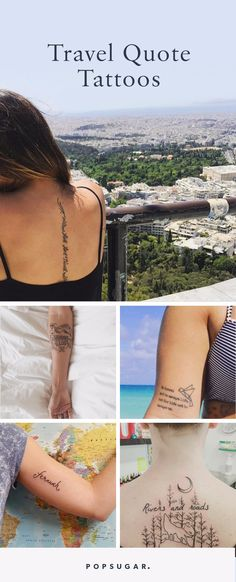 30+ Travel Quote Tattoos That Will Make You Want to Plan a Trip ASAP