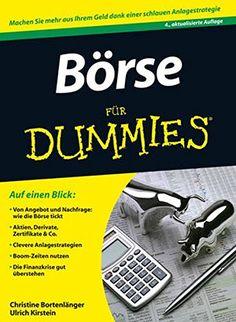 Börse für Dummies von Christine Bortenlänger… Für Dummies, Investing, Money, How To Plan, Business, Amazon, School, Fitness, Money Plant