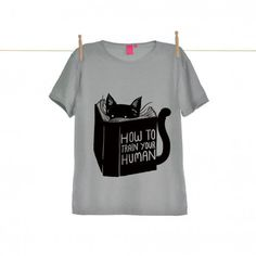 How To Train Your Human Grey Womens T-shirt at http://www.ohhdeer.com