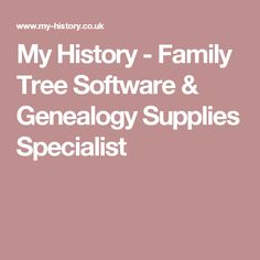 My History - Family Tree Software & Genealogy Supplies Specialist